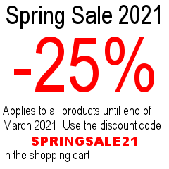 Spring sale 2021 - 25%, use Coupon code SPRINGSALE21 in the cart